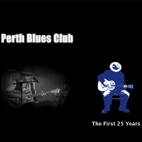 The first 25 years of the Perth Blues Club – Hard Cover Photo Book